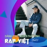 Download nhạc hot Rap Việt - Dành Cho Người Thất Tình (Vol. 1) trực tuyến