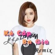 Tải nhạc online Kẻ Cắp Gặp Bà Già Remix mới