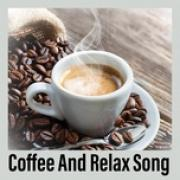 Tải bài hát mới Coffee And Relax Song hay nhất
