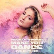 Download nhạc Make You Dance mới online