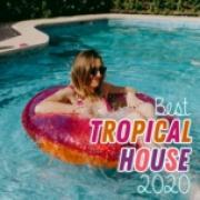 Tải bài hát hay Best Tropical House 2020 Mp3 mới