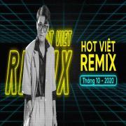 Nghe nhạc hay Nhạc Việt Remix Hot Tháng 10/2020 Mp3