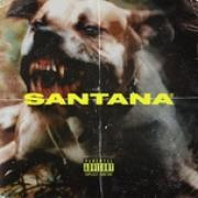 Tải bài hát Mp3 Santana (Single) về điện thoại