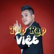 Download nhạc mới Top Rap Việt hot