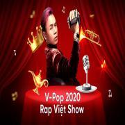 Tải nhạc hot V-Pop 2020: Rap Việt Show mới