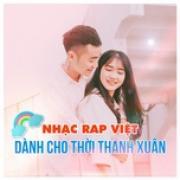 Download nhạc Mp3 Nhạc Rap Việt Dành Cho Thời Thanh Xuân mới online