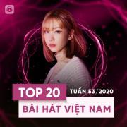 Tải bài hát hay Bảng Xếp Hạng Bài Hát Việt Nam Tuần 53/2020 Mp3 trực tuyến