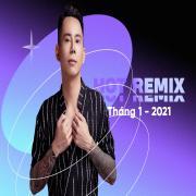 Nghe nhạc Mp3 Nhạc Việt Remix Hot Tháng 01/2021 mới online