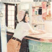 Nghe nhạc mới What Do I Call You - The 4th Mini Album