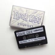Tải bài hát hay Floor Kids Megamix hot