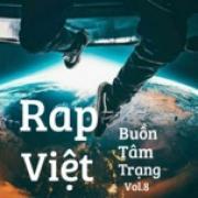Tải bài hát hay Rap Việt Buồn Tâm Trạng (Vol. 8) Mp3 trực tuyến