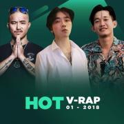 Tải nhạc hay Nhạc V-Rap Hot Tháng 01/2018 trực tuyến