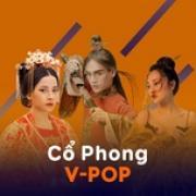 Download nhạc mới Cổ Phong V-Pop về điện thoại
