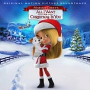 """Nghe nhạc hay Mariah Carey""""s All I Want For Christmas Is You (Original Motion Picture Soundtrack) Mp3 hot"""
