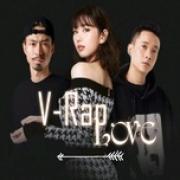 Nghe nhạc hay V-Rap Love Mp3 online