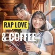 Tải bài hát hot Rap Love & Cà Phê mới nhất