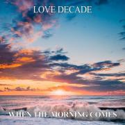 Tải bài hát hot When The Morning Comes (EP) mới online