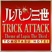 Nghe nhạc Trick Attack (Theme Of Lupin The Third) (Single) Mp3 hot