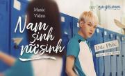 Tải nhạc hình Nam Sinh Nữ Sinh (Em Gái Mưa OST) hot nhất