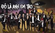 Tải nhạc hot Đó Là Anh Em Tao (Lyric Video)