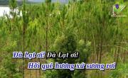 Tải nhạc hình Đà Lạt Hoàng Hôn (Karaoke) hay nhất