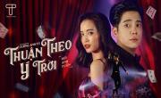 Tải nhạc online Thuận Theo Ý Trời hot nhất